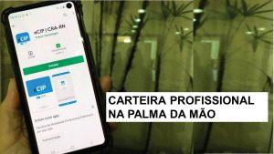 Profissionais registrados no CRA-RN já dispõem de carteira digital