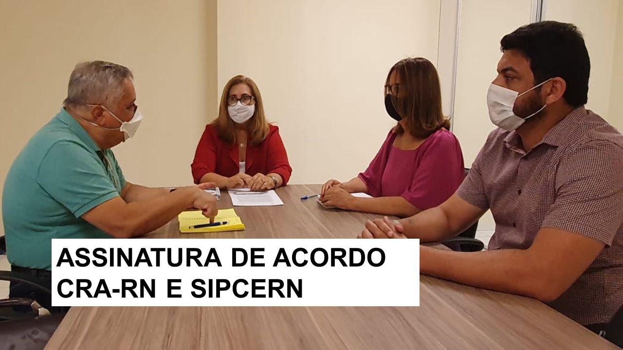 CRA-RN firma acordo de cooperação com SIPCERN
