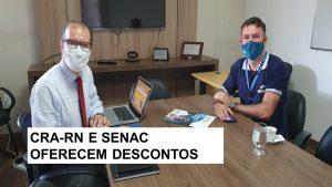 CRA-RN E SENAC renovam parceria