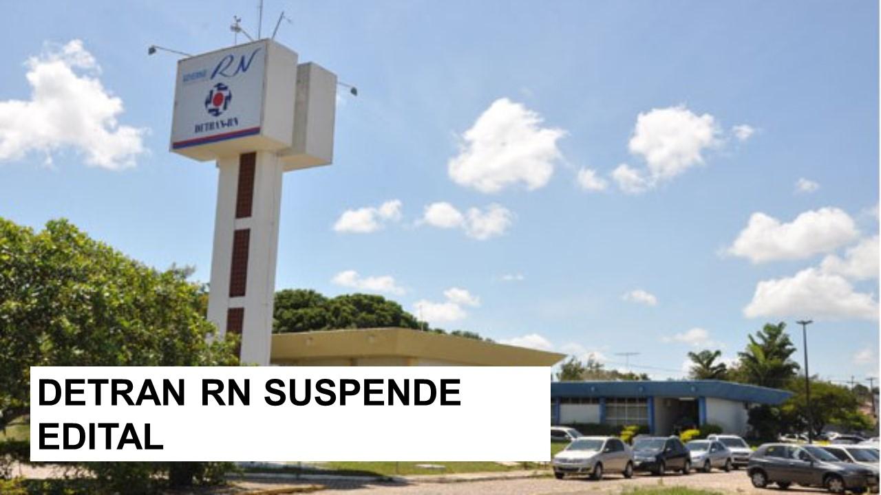 Edital do DETRAN é suspenso após questionamento do CRA-RN