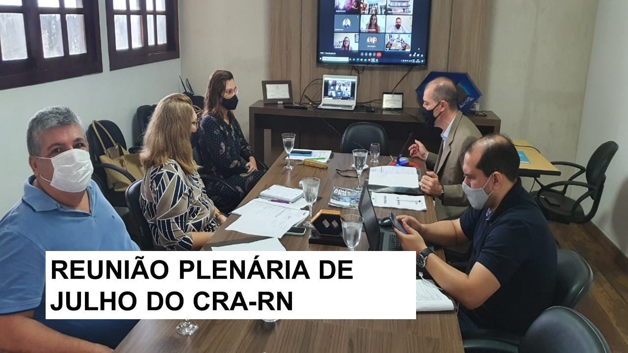 CRA-RN reúne conselheiros
