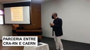 Presidente do CRA-RN e colaboradores da CAERN discutem a nova conjuntura