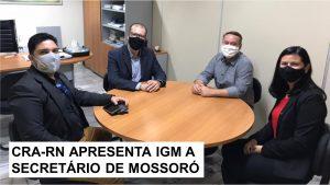 Secretário de Planejamento de Mossoró recebe representantes do CRA-RN