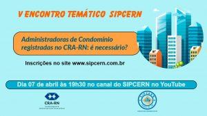 CRA-RN discute registro de Administradoras de condomínios com SIPCERN